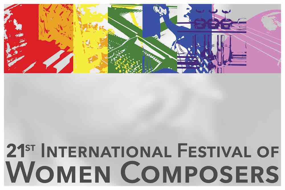 21st International Festival of Women Composers